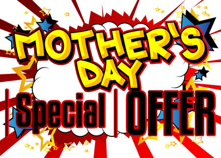 Mother's Day Special Offer - Comic book style text. Holiday promotion event related words, quote on colorful background. Poster, banner, template. Cartoon vector illustration.