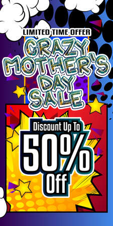 Crazy Mother's Day Sale - Comic book style text. Holiday promotion event related words, quote on colorful background. Poster, banner, template. Cartoon vector illustration.