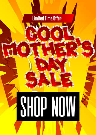 Cool Mother's Day Sale - Comic book style text. Holiday promotion event related words, quote on colorful background. Poster, banner, template. Cartoon vector illustration.