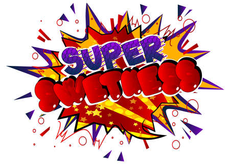 Super Sweetness card with colorful comic book background. Retro style for prints, cards, posters, apparel, banner. Motivational, inspirational vector illustration. 일러스트