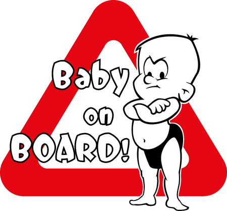 Baby on board warning. The warning plate with an angry baby standing with his arms folded.