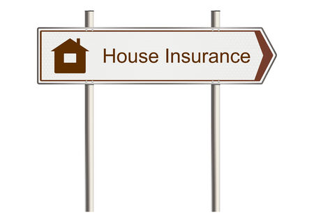 home insurance: Home Insurance. Road sign on a white background. Raster
