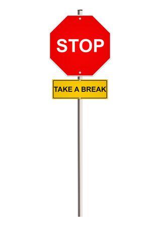 Break concept on the road sign. Raster.