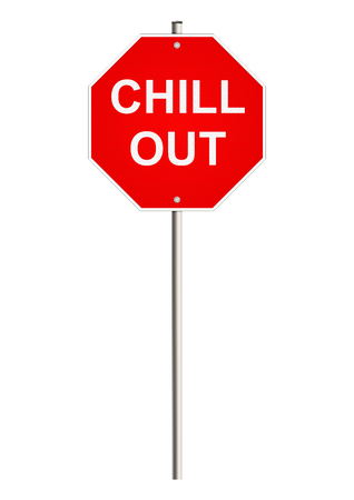 chill out: Chill out. Road sign. Raster.