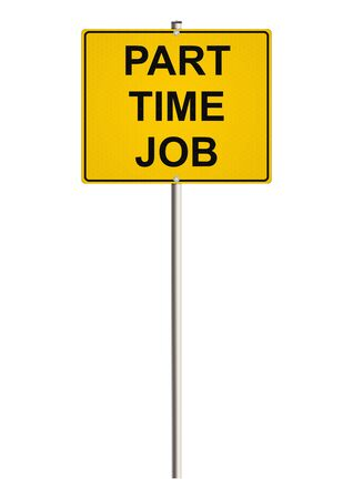 part time: Part Time Job. Road sign.