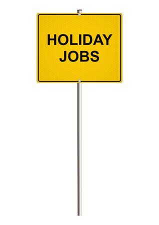 vacancy: Holiday jobs. Road sign. Raster. Stock Photo