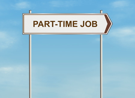 part time: Part time job. Road sign on the sky background. Raster illustration.