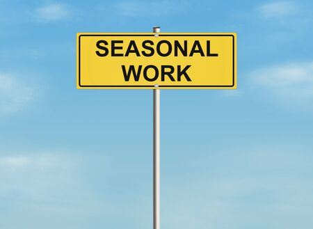 holidays vacancy: Seasonal work. Road sign on the sky background. Raster illustration.