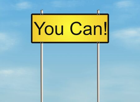 can yes you can: You can. Road sign on the sky background. Raster illustration.