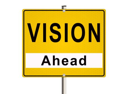 design visionary: Vision ahead. Road sign on the white background