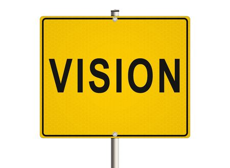 design visionary: Vision. Road sign on the white background