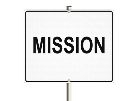 Mission. Road sign on the white background Foto de archivo