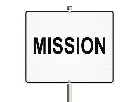 Misión. La señal de tráfico en el fondo blanco Foto de archivo - 43232422