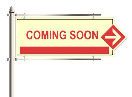 upcoming: Coming soon. Road sign on the white background
