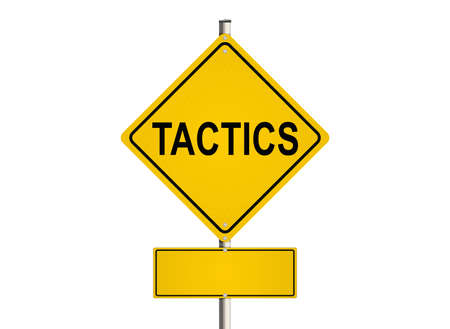 tactics: Tactics. Road sign on the white background