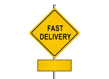 raster illustration: Fast delivery. Road sign on the white background. Raster illustration.