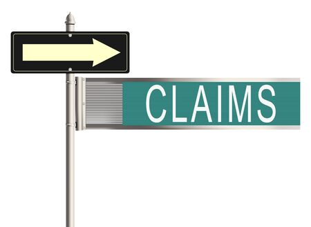 insurance claim: Claims. Road sign on the white background. Raster illustration. Stock Photo