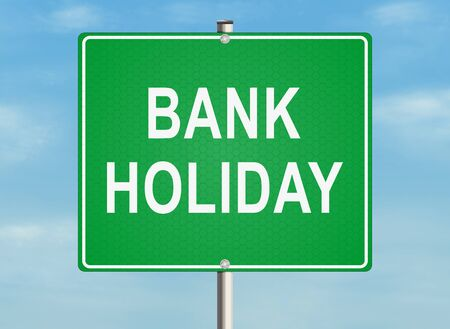 summer holiday: Bank holiday. Road sign on the white background. Raster illustration. Stock Photo