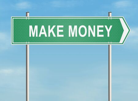 make money: Make money. Road sign on the sky background. Raster illustration.