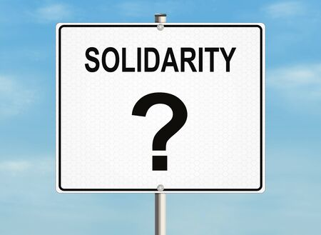 unbreakable: Solidarity. Road sign on the sky background. Raster illustration.