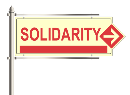 solidarity: Solidarity. Road sign on the white background. Raster illustration.