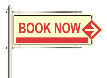 immediately: Book now. Road sign on the white background. Raster illustration.