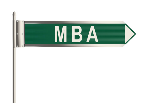 business administration: The Master of Business Administration. Road sign on the white background. Raster illustration.