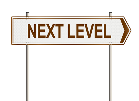 background next: Next Level. Road sign on a white background. Raster