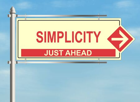 sign simplicity: Simplicity. Road sign on the sky background. Raster illustration.