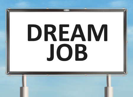 dream job: Dream job. Road sign on the sky background. Raster illustration. Stock Photo