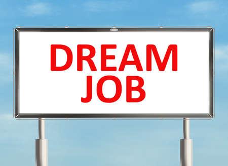 dream job: Dream job. Road sign on the sky background. Raster illustration. Stock Photo