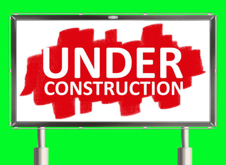 under construction road sign: Under construction. Road sign on the green background. Raster illustration.