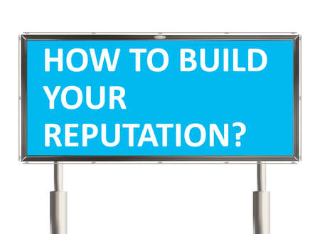 brand position: Reputation. Billboard on the white background. Raster illustration.
