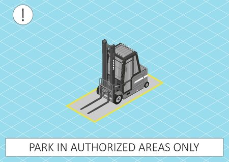 Forklift safety. Park in authorized areas only. Gray forklift on a blue background. Flat vector.