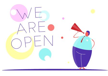 A man with a megaphone and English text: we are open. Flat vector design.