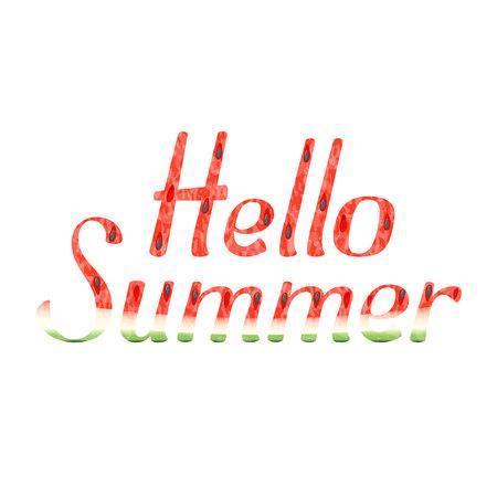 Hello Summer watermelon word. Hello Summer watermelon type on white background. Hello Summer watermelon leter illustration. Hello Summer watermelon slice. Seasons poster. Melon label