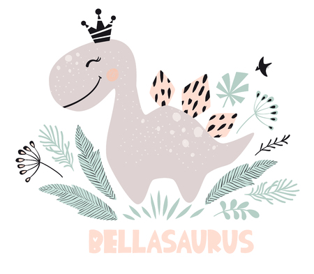 Dinosaur baby girl cute print. Sweet dino princess with crown. Cool stegosaurus illustration for nursery t-shirt, kids apparel, invitation, simple scandinavian child design. Bellasaura slogan.