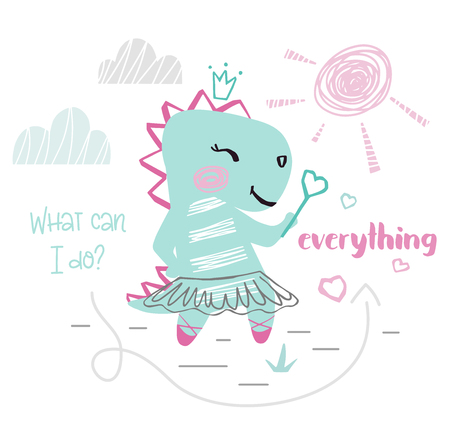 Dinosaur baby girl cute print. Dino with magic wand, ballet tutu, pointe, landscape. What can I do - everything slogan. 向量圖像
