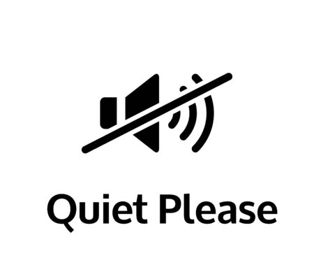 Quiet please vector sign board. Keep silence