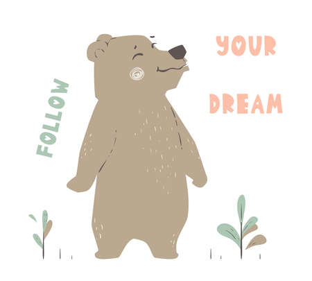 Bear baby cute print. Forest fiends. Follow you dream. 向量圖像