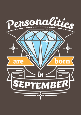 noteworthy: Personalities are Born in September. Birthday greeting present as t-shirt, card or poster with illustrated, line style ribbon graphics text. Illustration
