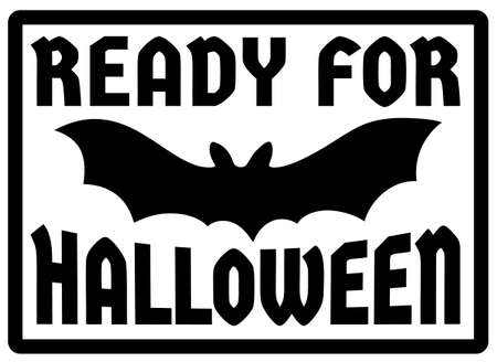 Ready for Halloween sign