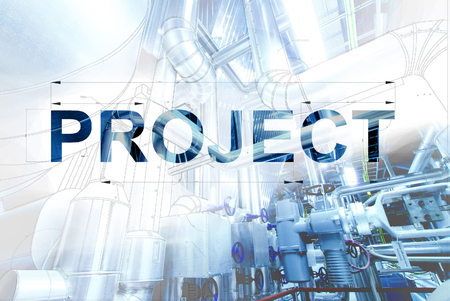 word PROJECT over wireframe computer cad design of pipelines for modern industrial power plant Banco de Imagens - 54297690