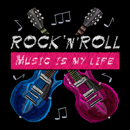 Embroidery rock music, crossed guitars, slogan rock music is my life. Fashionable embroidery template vector for ladies, woman t shirt design Illustration