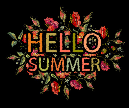 Embroidery roses flowers t-shirt design. Hello summer slogan. Template for clothes, textiles, t-shirt design