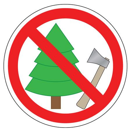 Verboden teken van bomen en het gebruik van bijl. Verbod om de kerstboom te kappen Stock Illustratie