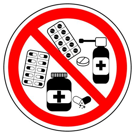 Pas de médicaments, des pilules. Signe d'interdiction, vecteur