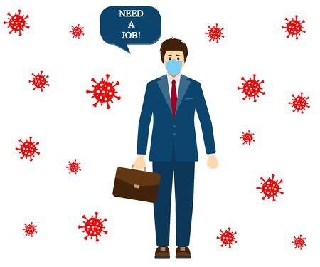Person lost the job because of coronavirus, man need a job. Vector illustration.