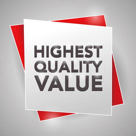 at the highest: HIGHEST QUALITY VALUE, poster design element