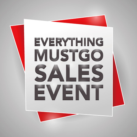 go to store: EVERYTHING MUST GO SALES EVENT, poster design element